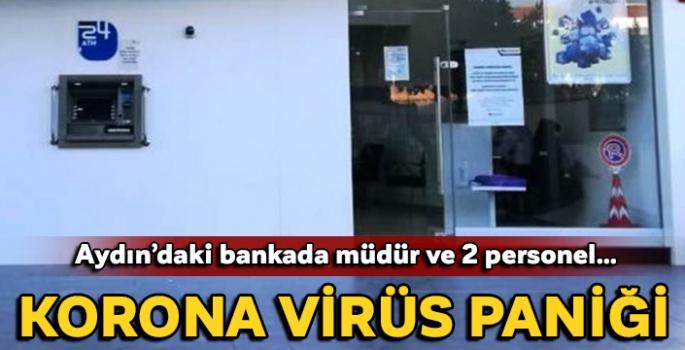 Aydın'da müdür ve iki personel pozitif çıktı, banka şubesi kapatıldı