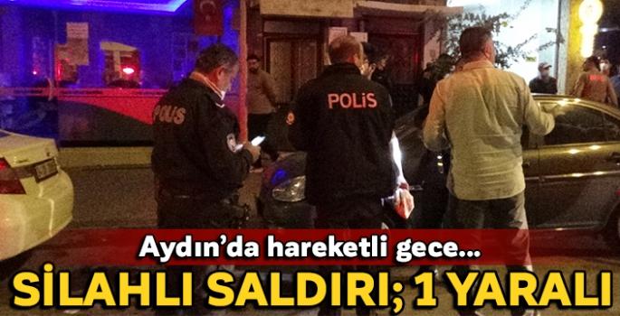 Aydın'da silahlı saldırı; 1 kişi yaralandı!