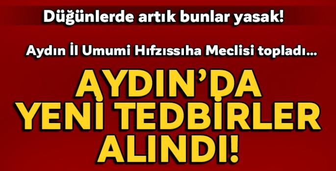 Aydın'da yeni korona virüs tedbirleri alındı! Vali Aksoy açıkladı...