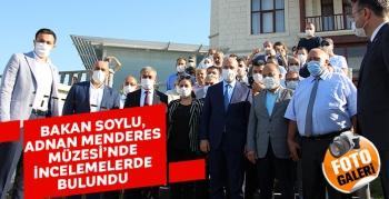 Bakan Soylu, Adnan Menderes Müzesi'nde incelemelerde bulundu