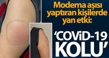 ABD'de Moderna aşısı yaptıran kişilerde yan etki: 'Covid-19 kolu'