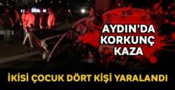 Aydın'da korkunç kaza! 4 yaralı...