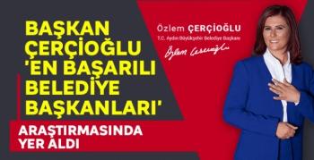 Başkan Çerçioğlu 'En başarılı belediye başkanları' araştırmasında yer aldı