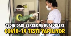 Berber ve kuaförlere Kovid 19 testi yapıldı