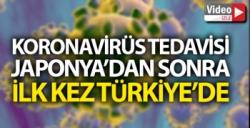 CORONAVİRÜS TEDAVİSİNDE TÜRKİYE'DE BİR İLK