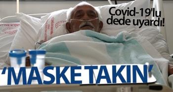 Covid-19'lu dededen sağlık çalışanlarına teşekkür, vatandaşlara uyarı