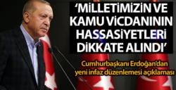 Erdoğan'da yeni infaz düzenlemesi açıklaması