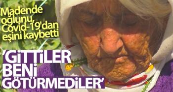 Madende oğlunu, Covid-19'dan eşini kaybeden Ayşe Gökçe yürek yaktı