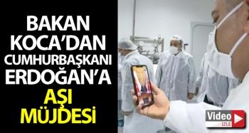 Sağlık Bakanı Koca'dan Cumhurbaşkanı Erdoğan'a aşı müjdesi
