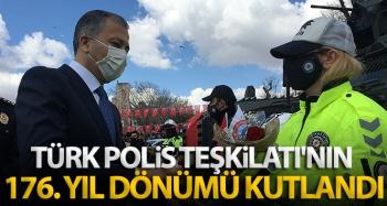 Türk Polis Teşkilatı'nın 176. yıl dönümü kutlandı