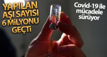 Türkiye'de yapılan CoronaVac aşı sayısı 6 milyonu geçti