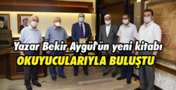 Yazar Bekir Aygül'ün yeni kitabı okuyucularıyla buluştu