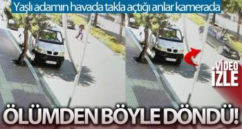 Yolun karşısına geçmeye çalışan yaşlı adamın ölümden döndüğü anlar kamerada