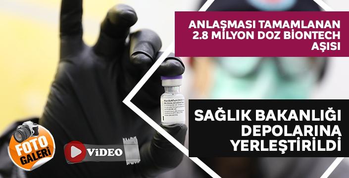 Anlaşması tamamlanan 2.8 milyon doz BionTech aşısı Sağlık Bakanlığı depolarına yerleştirildi
