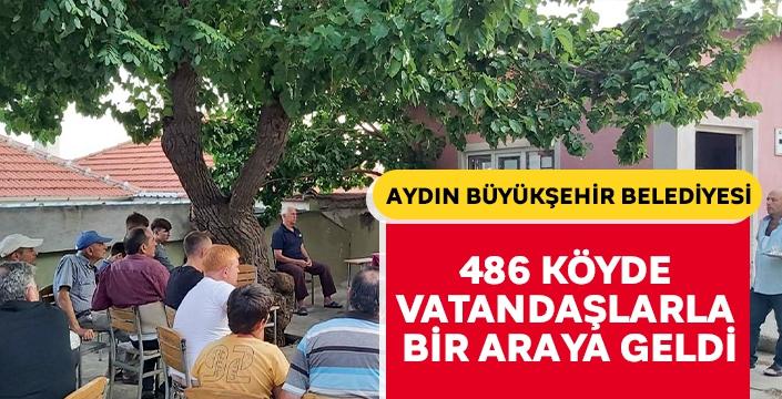 Aydın Büyükşehir Belediyesi 486 köyde vatandaşlarla bir araya geldi