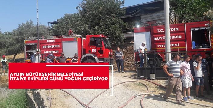 Aydın Büyükşehir Belediyesi itfaiye ekipleri günü yoğun geçiriyor