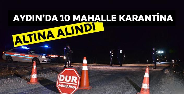Aydın'da 10 mahalle karantina altına alındı