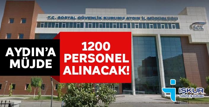Aydın'da 1200 personel istihdam edilecek! İşte Başvuru şartları...