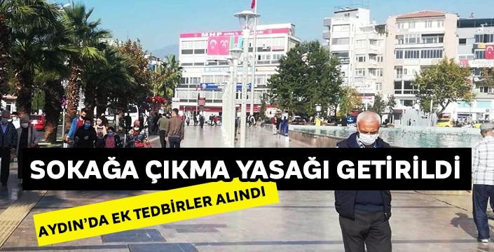 Aydın'da 65 yaş üstüne sokağa çıkma yasağı