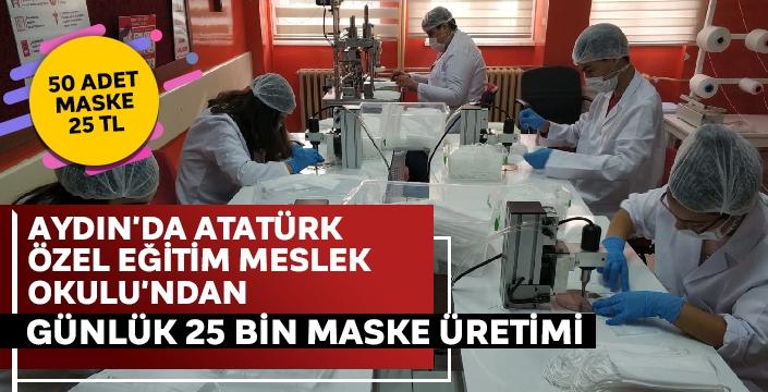 Aydın'da Atatürk Özel Eğitim Meslek Okulu'ndan günlük 25 bin maske üretimi