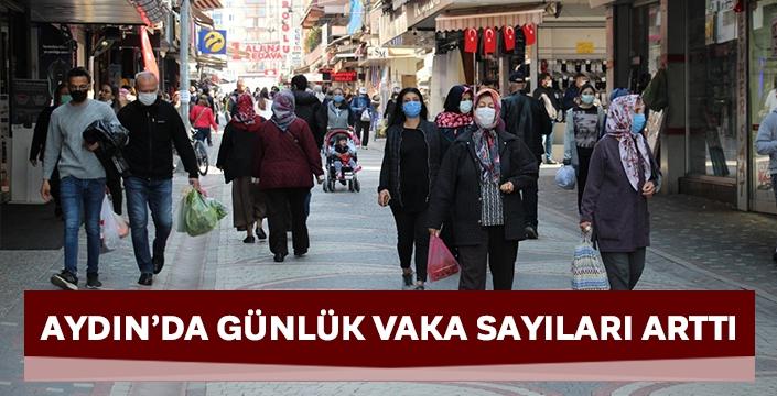Aydın'da günlük vaka sayıları arttı