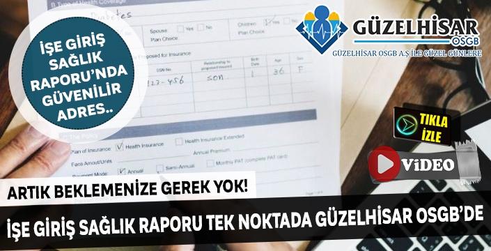 Aydın'da işe giriş sağlık raporu'nda güvenilir adres; Güzelhisar OSGB
