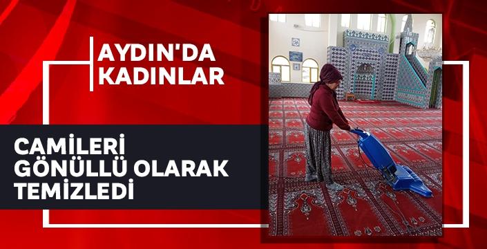 Aydın'da kadınlar camileri gönüllü olarak temizledi