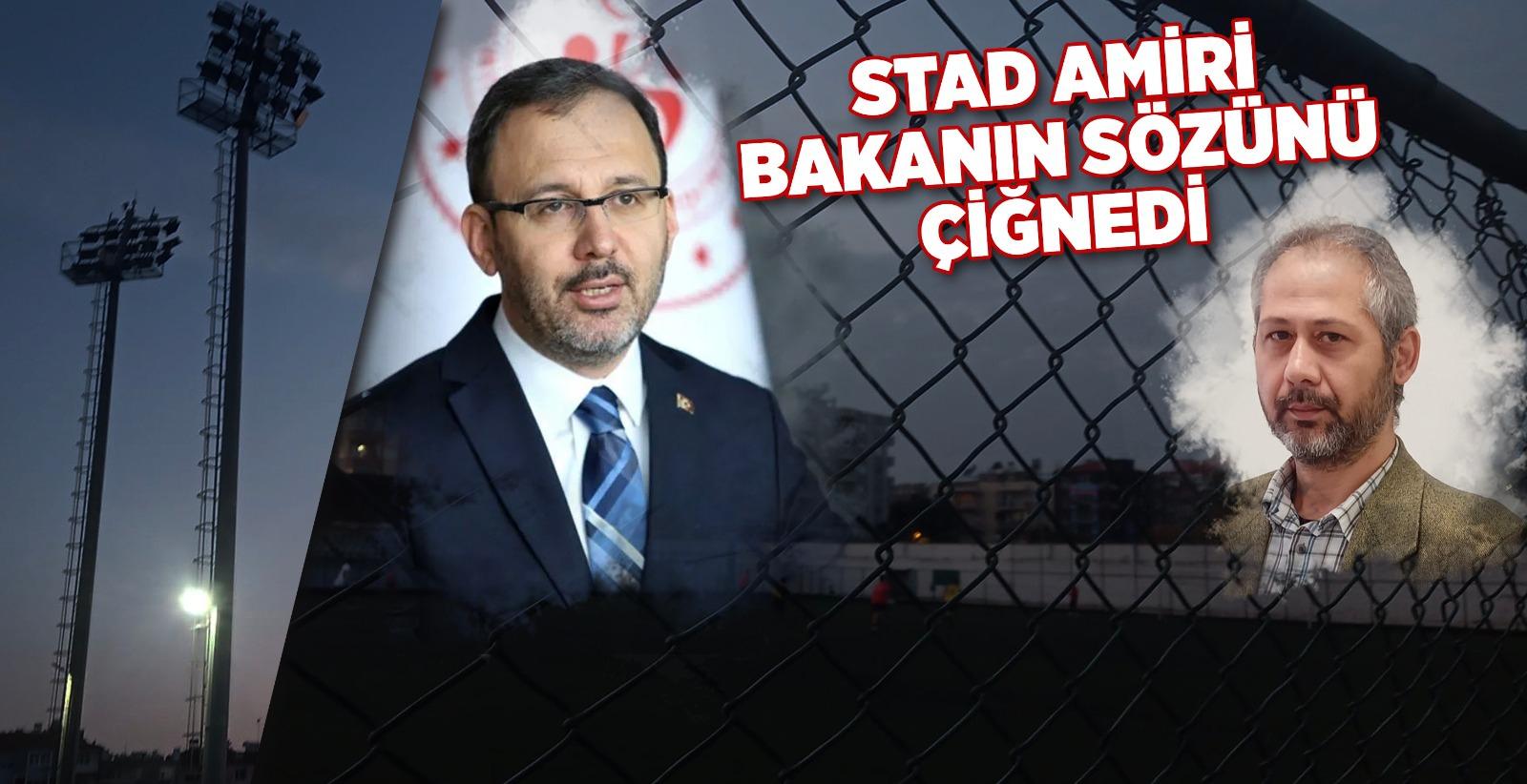 Aydın'da o tesisin amiri, Bakanın sözünü çiğnedi