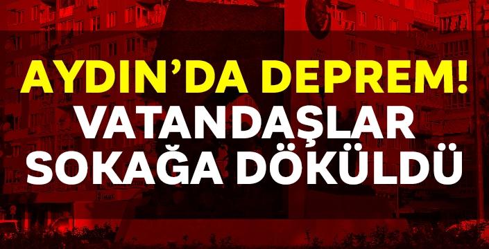 Aydın'da yüksek şiddetli deprem yürekleri ağızlara getirdi!