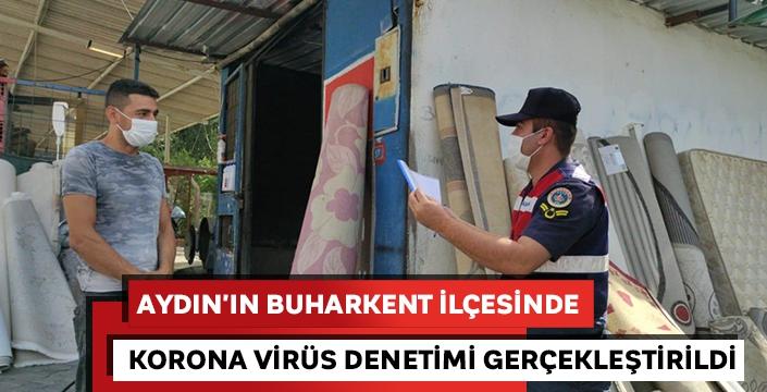 Aydın'ın Buharkent ilçesinde Korona virüs (Covid-19) denetimi gerçekleştirildi