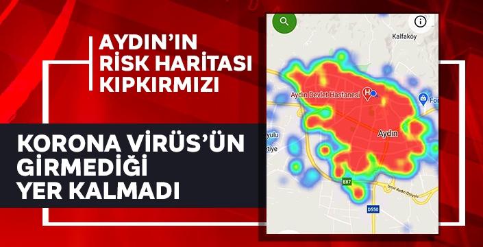 Aydın'ın risk haritası kıpkırmızı oldu