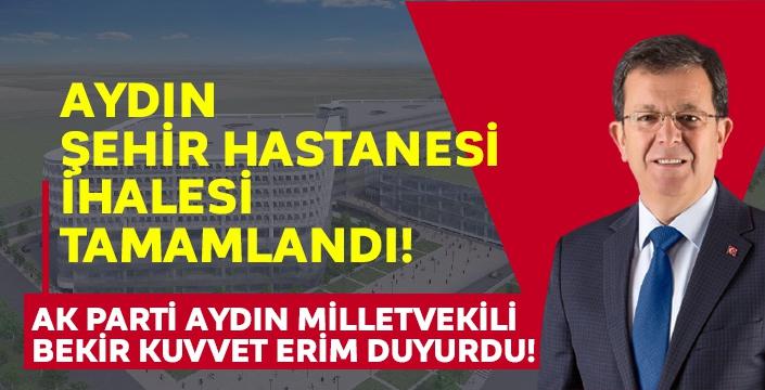Aydın Şehir Hastanesi projesinde sıcak gelişme!