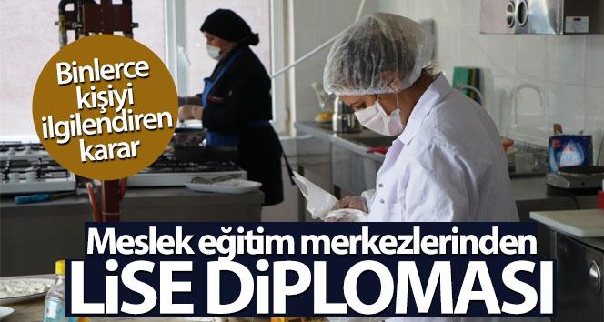 Binlerce kişiyi ilgilendiren karar! 'Meslek eğitim merkezlerinden lise diploması'