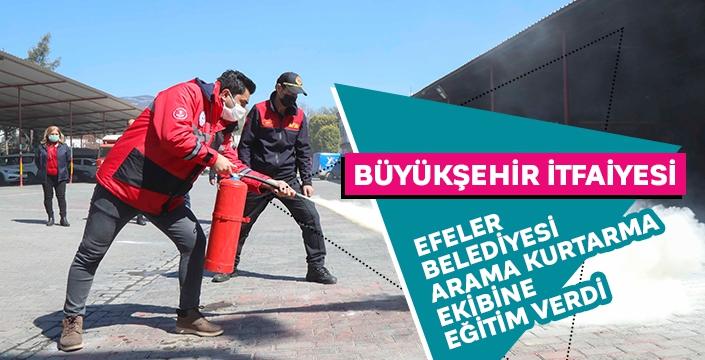 Büyükşehir İtfaiyesi, Efeler Belediyesi Arama Kurtarma ekibine eğitim verdi