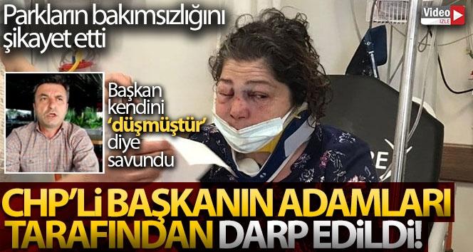 CHP'li belediye başkanının yanındaki adamlar tarafından darp edildi