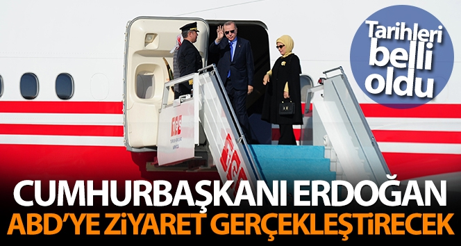 Cumhurbaşkanı Erdoğan, ABD'ye ziyaret gerçekleştirecek