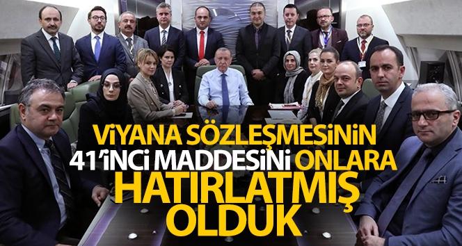 Cumhurbaşkanı Erdoğan: 'Viyana Sözleşmesinin 41'inci maddesini onlara hatırlatmış olduk'
