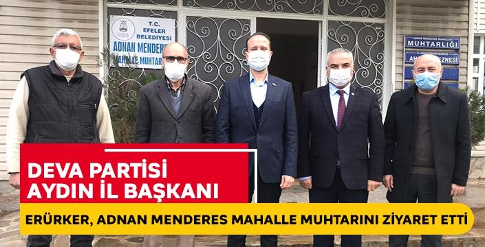 DEVA Partisi Aydın'dan Adnan Menderes Mahalle Muhtarı Uygun'a ziyaret