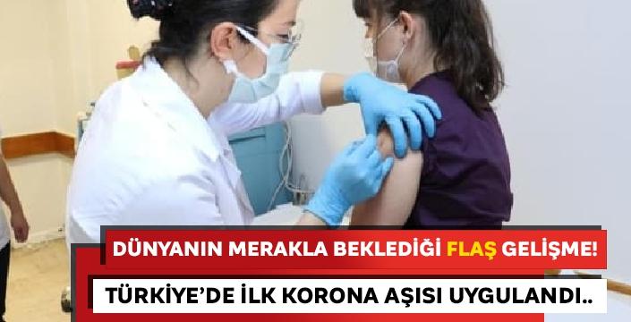 Dünyanın merakla beklediği koronavirüs aşısı Türkiye'de ilk kez yapıldı