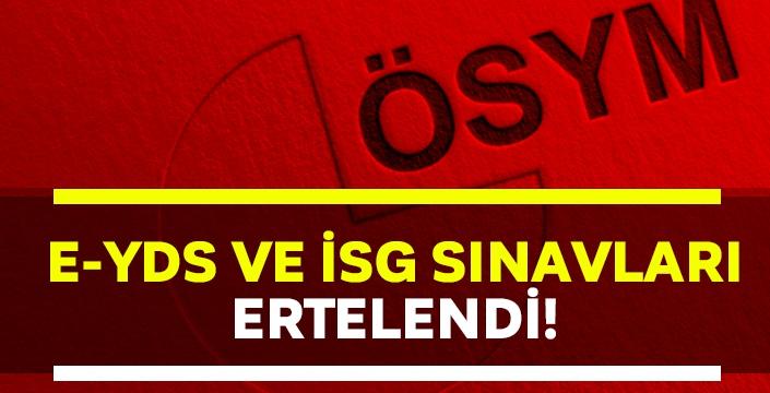 e-YDS ve İSG sınavları yasaklardan sonraya ertelendi!
