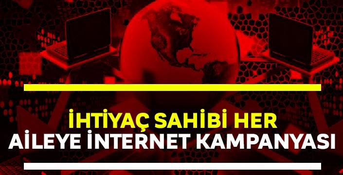 İhtiyaç sahibi her aileye internet kampanyası