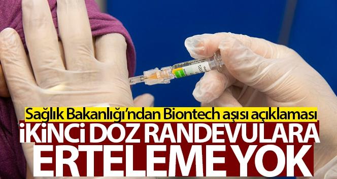 İkinci doz Biontech aşısında erteleme yapılmayacak