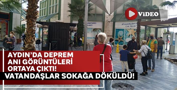 İşte depremin yaşandığı anlar.. Aydın'da vatandaşları sokağa döktü!