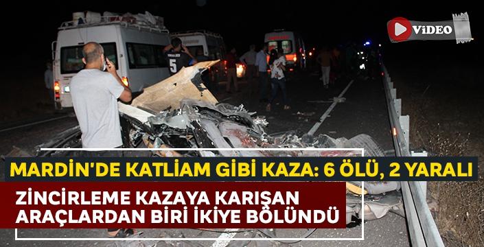 Mardin'den kahreden haber!  Zincirleme kaza: 6 ölü 2 yaralı...