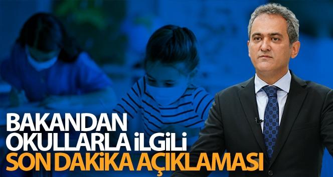 Milli Eğitim Bakanı Özer'den okullarla ilgili son dakika açıklaması