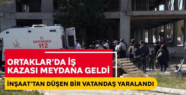 Ortaklar'da bir vatandaş 2. kattan düşerek yaralandı