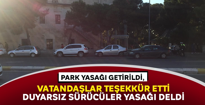 Park yasağı getirildi, vatandaşlar teşekkür etti