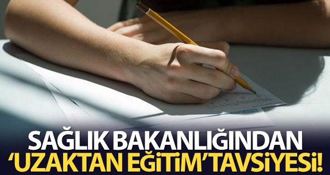 Sağlık Bakanlığından YÖK'e güz döneminde uzaktan eğitim tavsiyesi