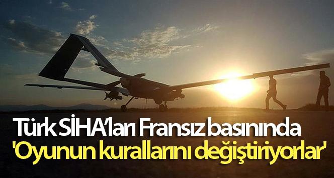 Türk SİHA'ları Fransız basınında: 'Oyunun kurallarını değiştiriyorlar'